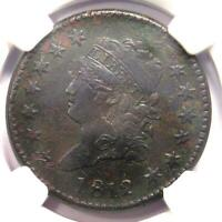 1812 Classic Liberty Head Large Cent 1C - NGC XF Detail (EF) - Rare this Sharp!