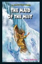 The Maid of the Mist (Jr. Graphic Ghost Stories) by Anderson, Tanya
