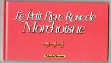 BD ADULTE - Le Livre rose de MORCHOISNE. Echo des Savanes 1997 - EO. Neuf