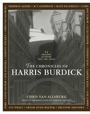 The CHRONICLES of HARRIS BURDICK by Chris Van Allsburg             9781849394086