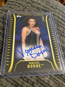 wwe vanessa borne  first card rookie blue back authentic autograph  rare 47/50