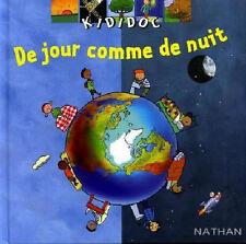 DE JOUR COMME DE NUIT Valérie Guidoux  COLLECTION Kididoc ATTRACTIF TBE