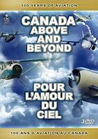 Canada Above and Beyond: 100 Years of Aviation DVD New & Sealed-Fast Ship VG-202