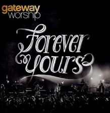 Christian music Forever Yours by Gateway Worship (CD, Oct-2012, In:Ciite)