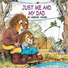 LITTLE CRITTER Just Me and My Dad (Brand New PAperback Version) Mercer Mayer