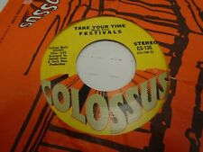 Festivals Baby Show It / Take Your Time 45 rpm Colossus Records VG+ Funk Soul