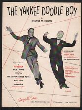 The Yankee Doodle Boy Bob Hope James Cagney The Seven Little Foys Sheet Music