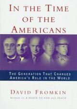 In the Time of the Americans, Fromkin, David, Good Book