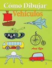 C�mo Dibujar - Veh�culos : Libros de Dibujo by amit offir (2013, Paperback)
