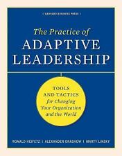 The Practice of Adaptive Leadership by Heifetz, Grashow, and Linky - (HARDCOVER)