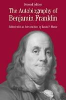 The Autobiography of Benjamin Franklin: with Related Documents (Bedford Series
