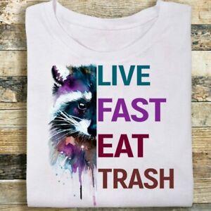 Live Fast Eat Trash – Racoon T-shirt S-4XL