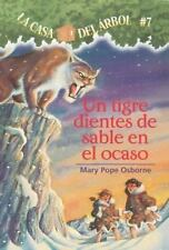 Un Tigre Dientes de Sable en el Ocaso No. 7 by Mary Pope Osborne (2004,...