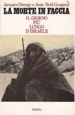 J. DEROGY, J.N. GURGAND - La morte in faccia. Rizzoli, 1975