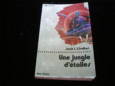 Super fiction 41 Jack L Chalker : Une jungle d'étoiles Editions Albin Michel