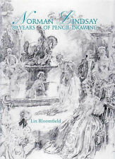Norman Lindsay: 80 Years of Pencil Drawing by Lin Bloomfield (Hardback, 2008)