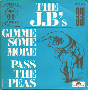 THE JB'S pass the peas/Gimme some more POLYDOR french 45 FUNK break JAMES BROWN