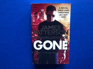 MICHAEL BENNETT #6 : Gone By James Patterson (2014) Paperback