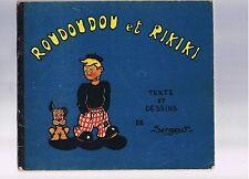 Rarissime: ROUDOUDOU et RIKIKI texte dessins de SERGENT editions l'Ame Française