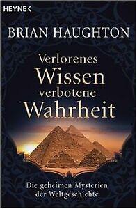 Verlorenes Wissen, verbotene Wahrheit: Die geheimen Myst... | Buch | Zustand gut