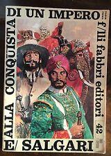 E. Salgari  ALLA CONQUISTA DI UN IMPERO parte I Fabbri 1968