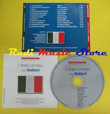 CD L'ITALIA CANTATA DAGLI ITALIANI compilation PROMO 2005 DALLA VENDITTI (C2)