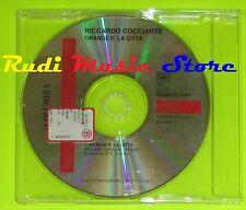 CD Singolo RICCARDO COCCIANTE Grande e'la citta' 1997 PROMO italy mc dvd  (S9)