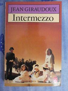 Intermezzo - pièce de théâtre - Jean Giraudoux - livre de poche - TBE