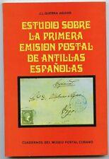 Estudio sobre la primera emision postal de Antillas Espanolas. Guerra Aguia
