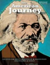 The American Journey Vol. 7 by Peter H. Argersinger, Jo Ann E. Argersinger, Carl