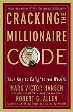 Cracking the Millionaire Code : Your Key to Enlightened Wealth by Hansen, Allen