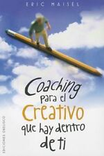 Coaching para el creativo que hay dentro de ti (Spanish Edition)-ExLibrary