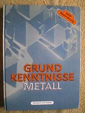 Grundkenntnisse Metall - Stahl Guß Schmieden Gießen Maschinen Prüftechnik