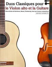 Duos Classiques Pour le Violon Alto et la Guitare : Pièces Faciles de...