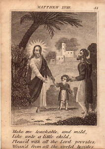 1831 engraving .scripture history - make me teachable and mild like unto a child