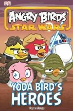 Angry Birds Star Wars Yoda Bird's Heroes (Angry Birds Star Wars Reader) By Dk