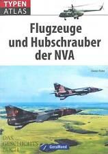 Flohr: Typenatlas Flugzeuge und Hubschrauber der NVA Typen-Handbuch/Modelle