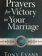 Prayers for Victory in Your Marriage by Tony Evans (2017, Paperback)