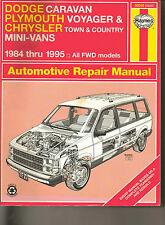 Dodge Caravan, Plymouth Voyager & Chrysler Town & Country Manual 1984 thru 1995