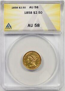 1858 $2.5 ANACS AU 58 Liberty Head Gold Quarter Eagle