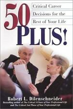 50 Plus!: Critical Career Decisions for the Rest of Your Life-ExLibrary
