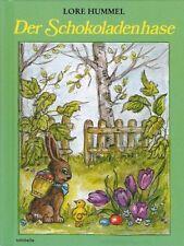 Der Schokoladenhase von Lore Hummel (2006, Gebunden)