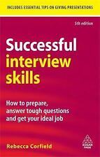 Successful Interview Skills: How to Prepare, Answer Tough Questions an-ExLibrary