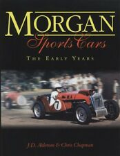 Morgan Sports Cars: the Early Years by Alderson (Hardback, 1998)