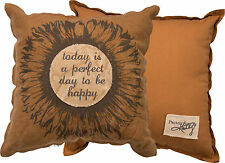 """Primitives by Kathy Pillow """" TODAY IS A PERFECT DAY TO BE HAPPY """" 15"""" Sq."""