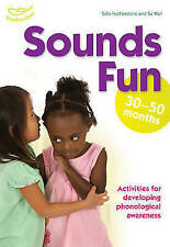 Sounds Fun (30-50 Months) by Su Wall, Clare Beswick, Sally Featherstone...