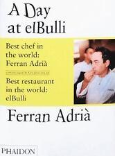 A Day at El Bulli, Adrià, Albert, Soler, Juli, Adrià, Ferran, Good Book