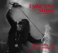 Fabienne SHINE / Don't Tell Me How to Shake It / (1 VINYL) / Neuf