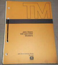 John Deere 540 540a Skidder Technical Service Shop Repair Manual Book Tm1003