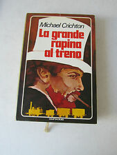 LA GRANDE RAPINA AL TRENO di M.CRICHTON  - EUROCLUB 1977